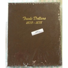 Trade Dollars 1873-1878 Dansco Album #6172